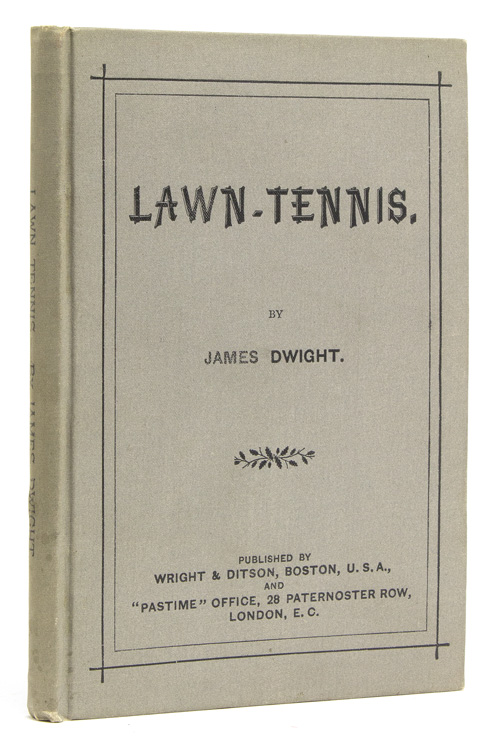 Lawn-Tennis. James Dwight.