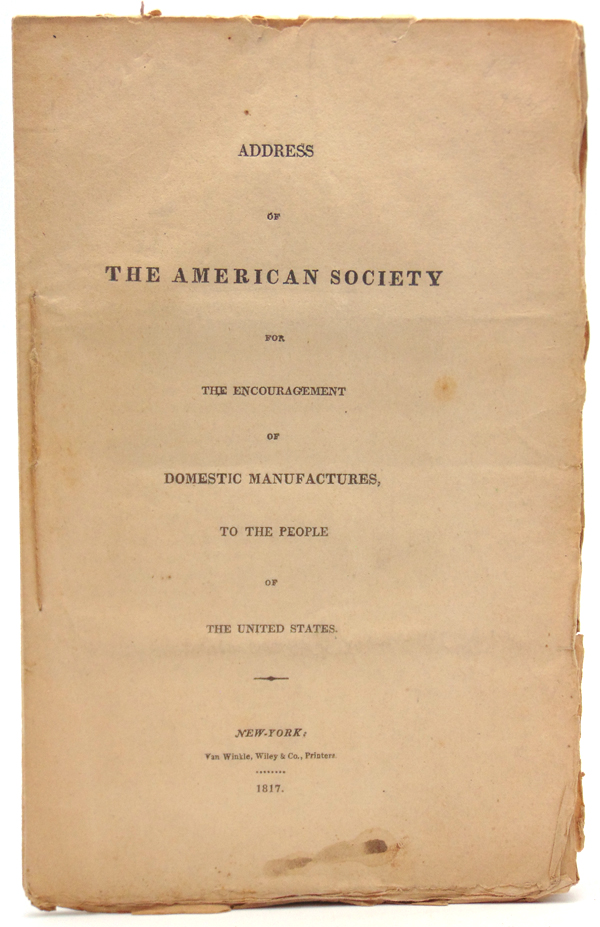 Address of the American Society for the Encouragement of Domestic Manufactures, to the People of the United States
