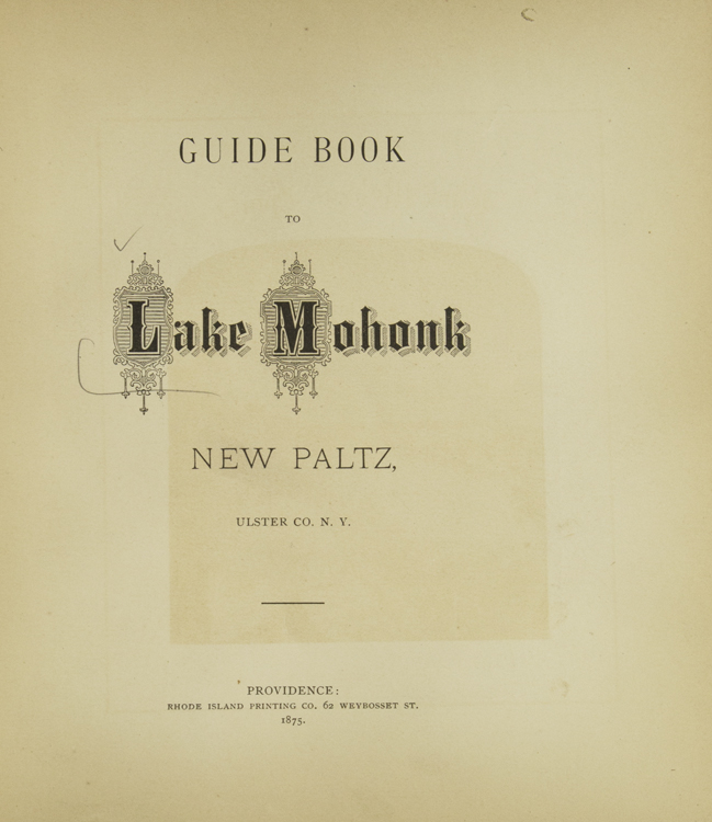 Guide Book to Lake Mohonk New Paltz Ulster Co. N.Y