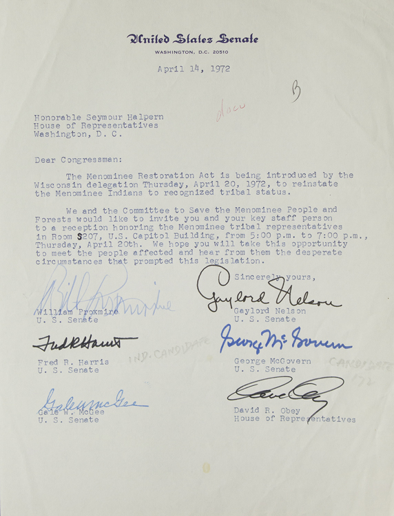 TLS. To Congressman Seymour Halpern. About the Menominee Restoration Act. Signed by 5 Senators and 1 congressman. Menominee Indian Tribe, William Proxmire, Gaylord Nelson, Gale W. McGee, Fred R. Harris, George McGovern, Rep. David R. Obey.