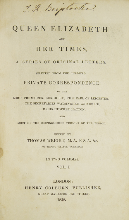 Queen Elizabeth and Her Times. Thomas Wright.