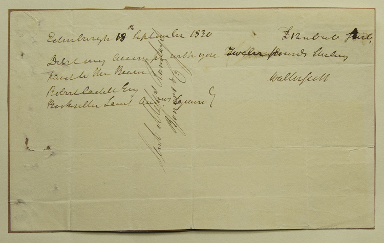 """Check signed (""""Walter Scott'), in the amount of £12, to Robert Cadell Esq Bookseller. Sir Walter Scott."""