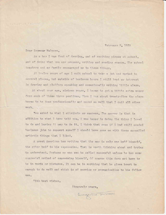 """Typed letter signed """"Augustus Thomas"""" to """"Seymour Halpern"""" in response to Halpern's inquiry regarding the keys to success in life. Theater, Augustus Thomas."""