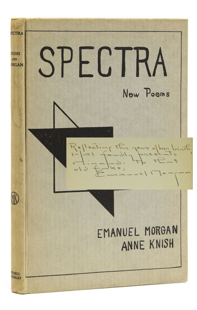 Spectra. A Book of Poetic Experiments. By Emanuel Morgan and Anne Knish. Witter Bynner, Arthur Davison Ficke.