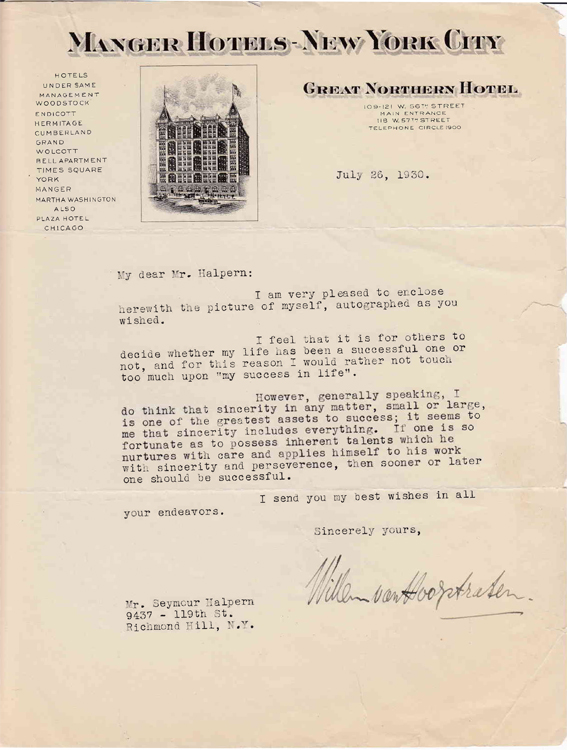 "Typed letter signed ""Willem van Hoogstraten"" to ""Mr. Halpern"" (Seymour Halpern) in response to Halpern's inquiry regarding the keys to success. Violinist and Conductor, Willem van Hoogstraten."