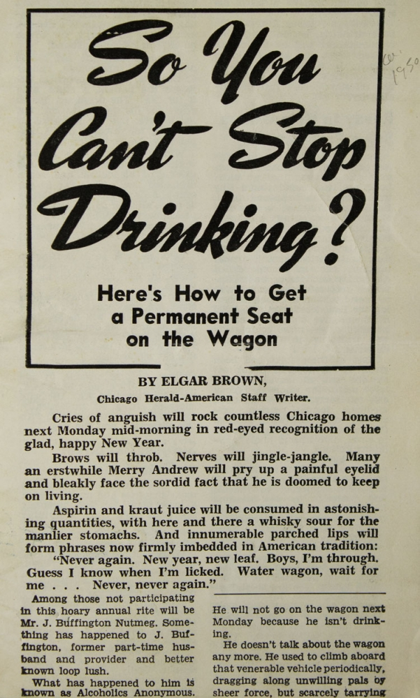 So You Can't Stop Drinking? Here's How to Get a Permanent Seat on the Wagon. Alcoholics Anonymous, Elgar Brown.