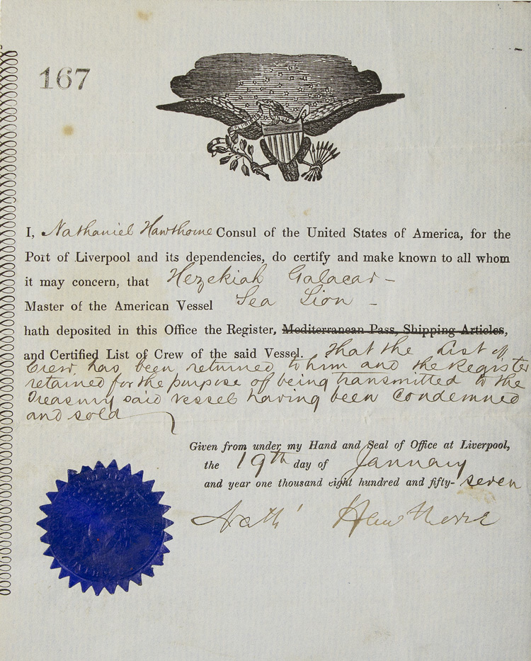 "Document Signed (""Nath' Hawthorne""), in his role as Consul of the United States at Liverpool, concerning the sale of the American ship Sea Lion. Nathaniel Hawthorne."