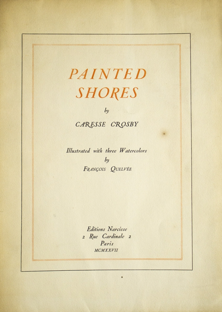 Painted Shores. Caresse Crosby.