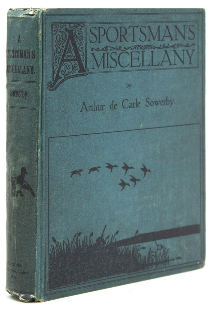 A Sportsman's Miscellany. China, Arthur de Carle Sowerby.