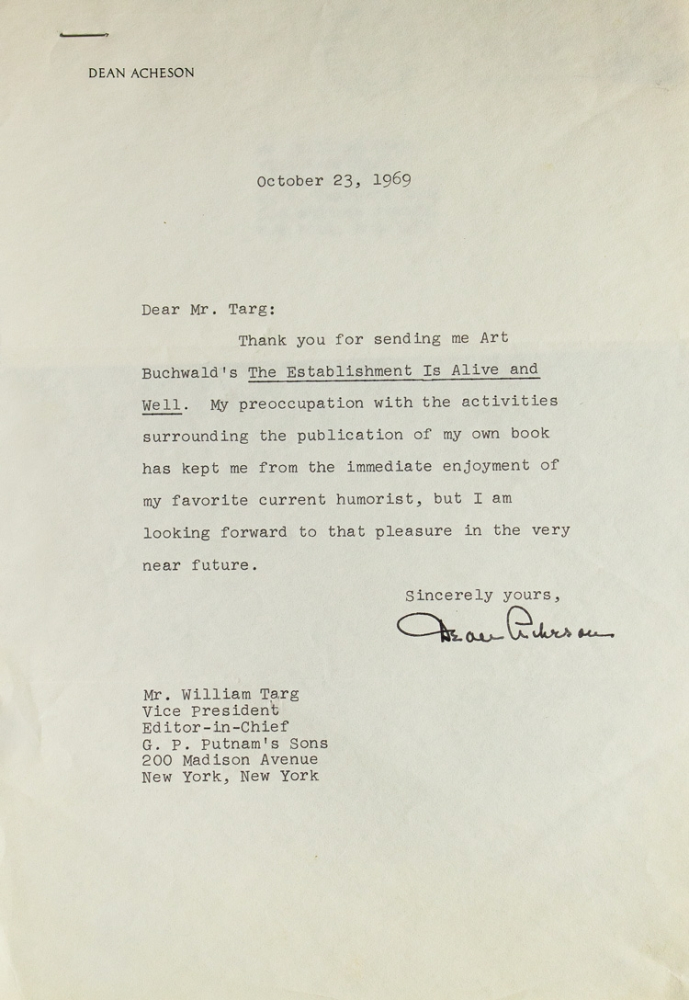 """Typed note signed (""""Dean Acheson""""), 1 p, to William Targ, Editor-in-Chief at Putnam's. Dean Acheson."""