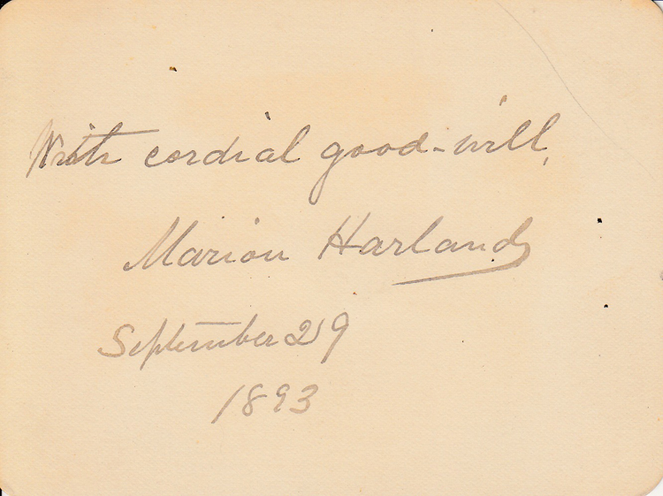 "Autograph card signed (""Marion Harland"") ""With cordial good-will"" Marion Harland."