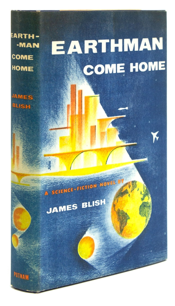Earthman, Come Home. James Blish.