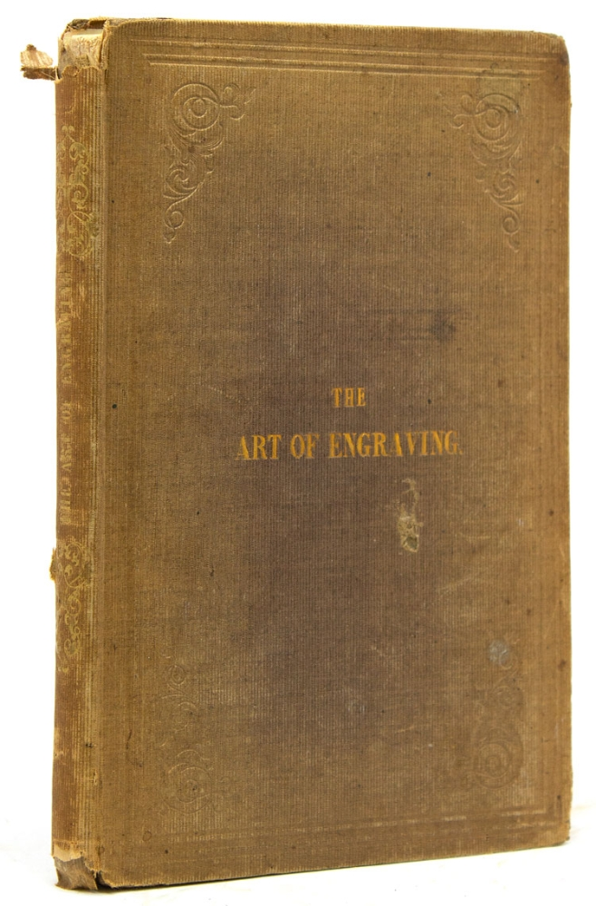 The Art of Engraving with the Various Modes of Operation. T. H. Fielding.