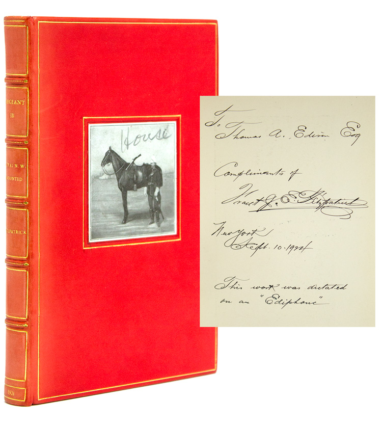 Sergeant 331. Personal Recollections of a Member of the Canadian Northwest Mounted Police from 1879-1885. Thomas Edison, F. J. E. Fitzpatrick.