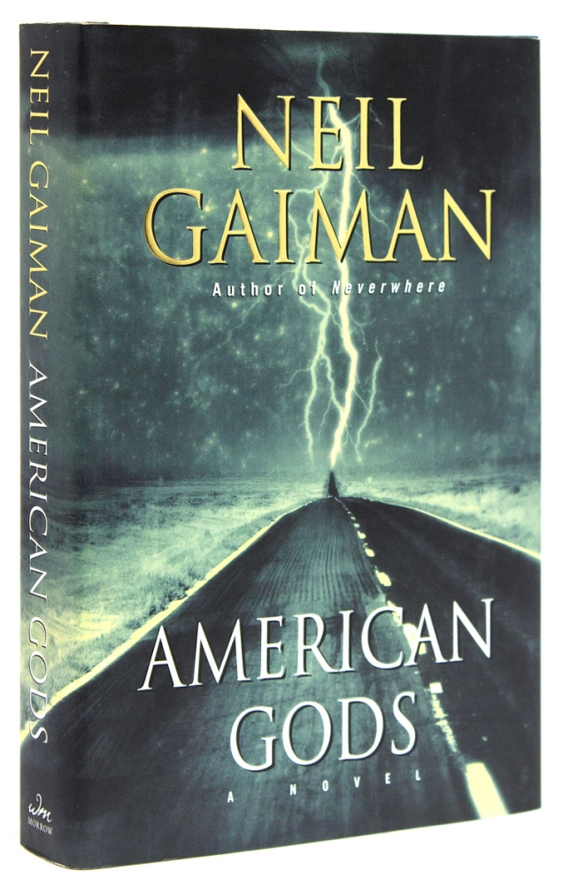 American Gods. A Novel. Neil Gaiman.