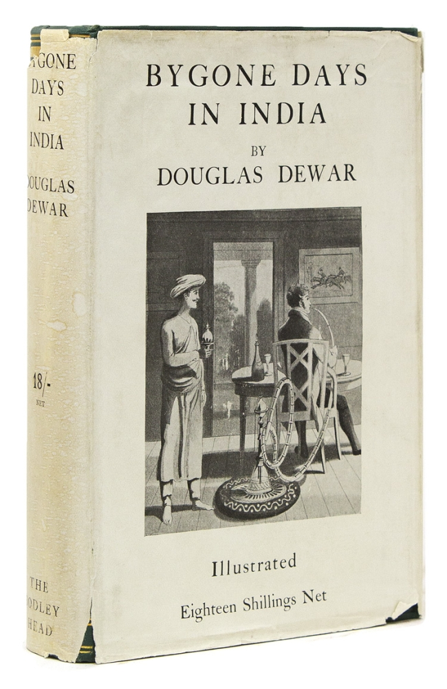 Bygone Days in India. Douglas Dewar.