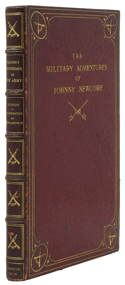 The Military Adventures of Johnny Newcome, with an Account of His Campaigns on the Peninsula and in Pall Mall. Col. David Roberts.