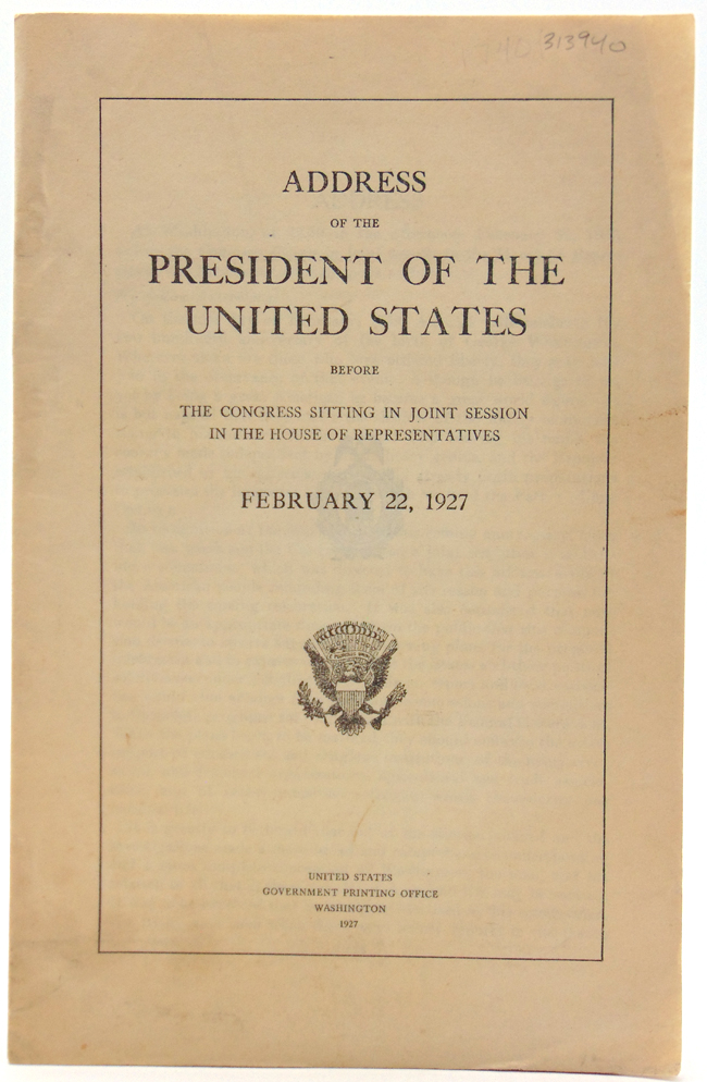 Address of the President of the United States before the Congress Sitting in Joint Session in the House of Representatives February 22, 1927. Washington Bi-Centennial, Calvin Coolidge.