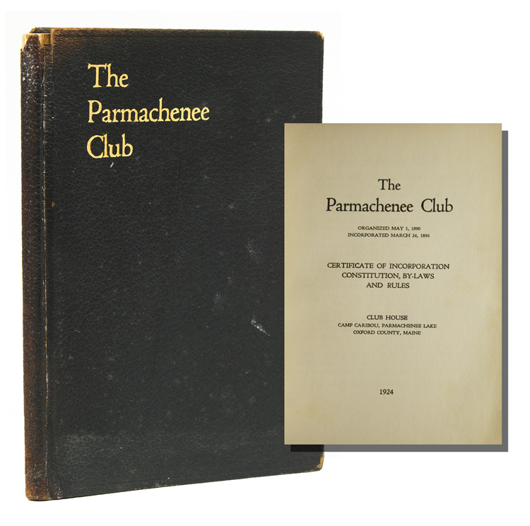 The Parmachenee Club. Certificate of Incorporation. Constitution, By-laws and Rules. Parmachenee Club.