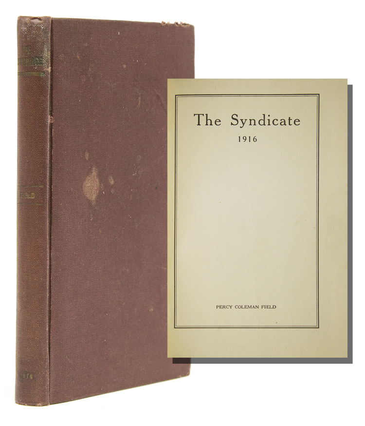The Syndicate. Percy Coleman Field.