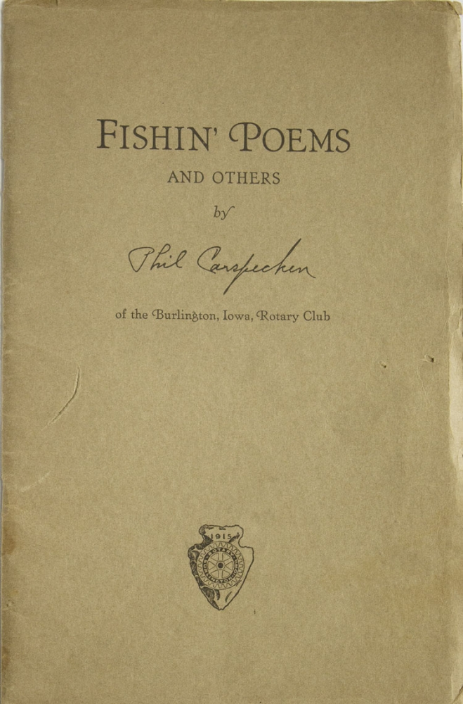 Fishin' Poems and Others [Cover title]. Phil F. Carspecken.