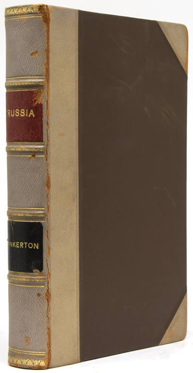 Russia: or Miscellaneous Observations on the Past and present State of the country and Its Inhabitants. Compiled from Notes made on the spoe during travels at different times in the Service of the Bible Society. Russia, Robert Pinkerton, D. D.