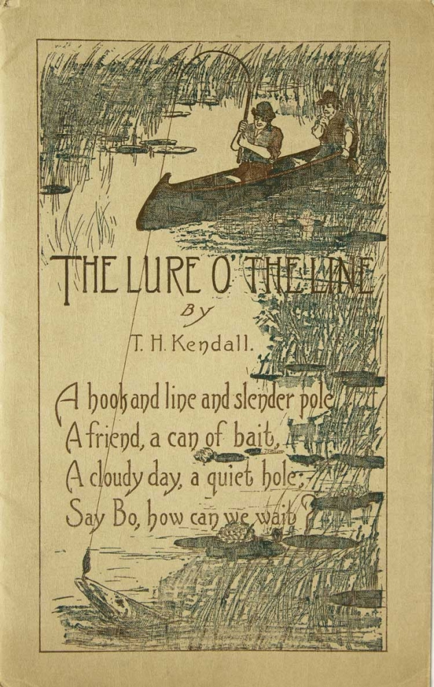 The Lure o' the Line [Cover title]. T. H. Kendall.