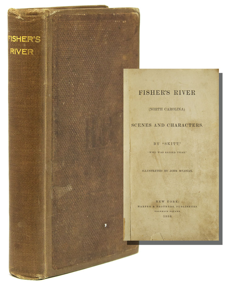 "Fisher's River (North Carolina) Scenes and Characters. By ""Skitt"" Hardin E. Taliaferro."