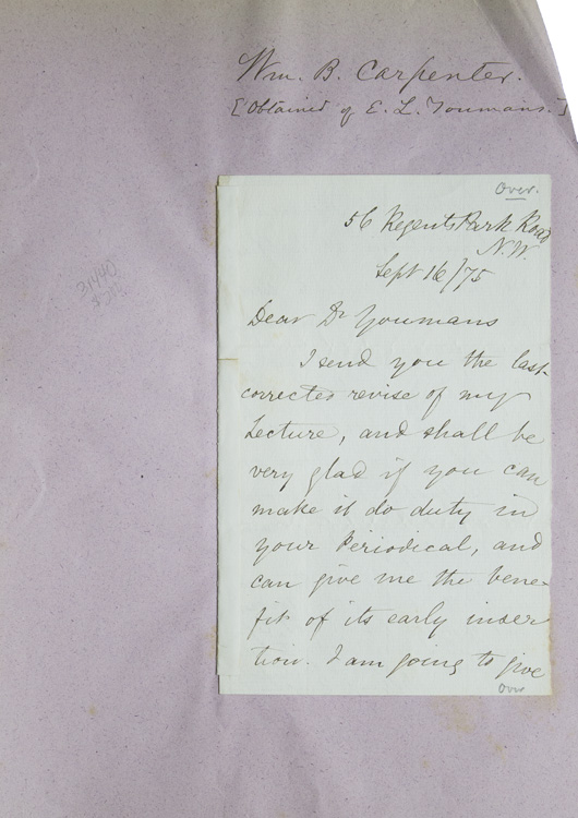 "Autograph letter signed ""William B. Carpenter"" to E[dward] L.Youmans, the Editor of ""Popular Science Monthly."" William Carpenter, English naturalist and physiologist, enjamin."