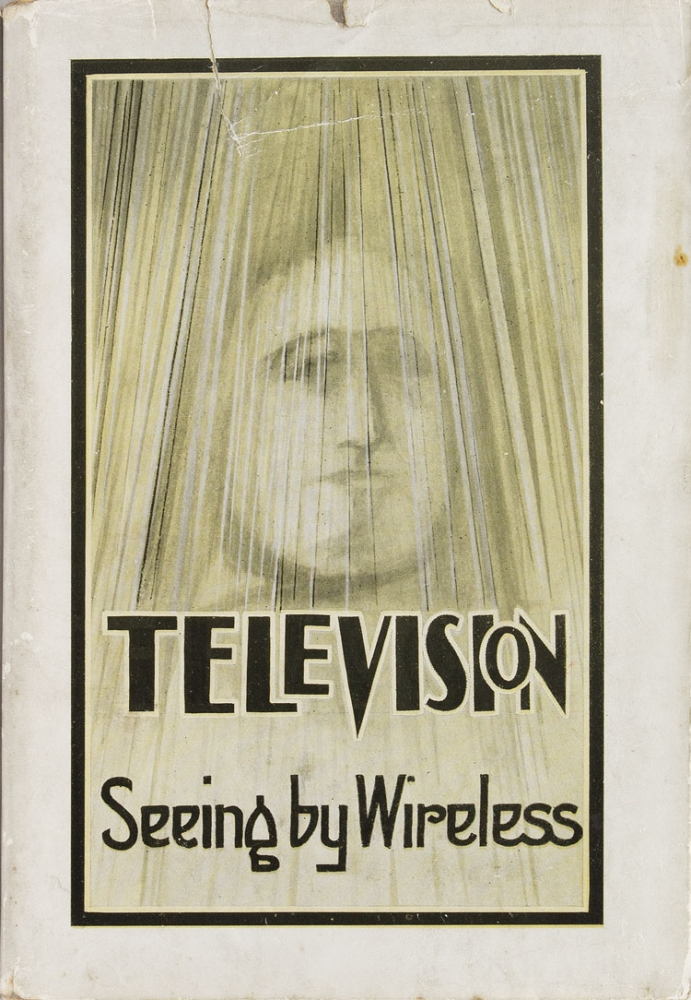 Television. Seeing by Wireless. Alfred Dinsdale.