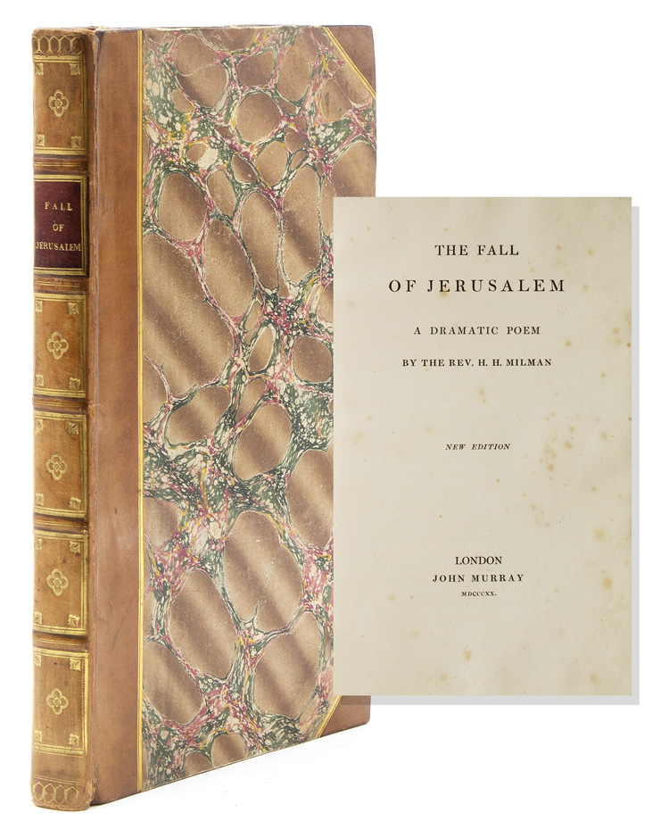 The Fall of Jerusalem; A Dramatic Poem. Henry Hart Milman, Rev.