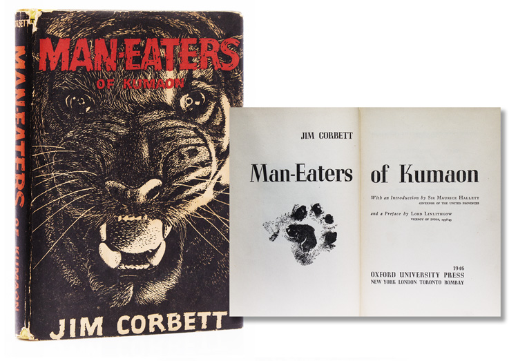 Man-Eaters of Kumaon. With an Introduction by Sir Maurice Hallett. Preface by Lord Linlithgow. Jim Corbett.