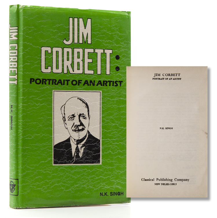 Jim Corbett. Portrait of an Artist. N. K. Singh.