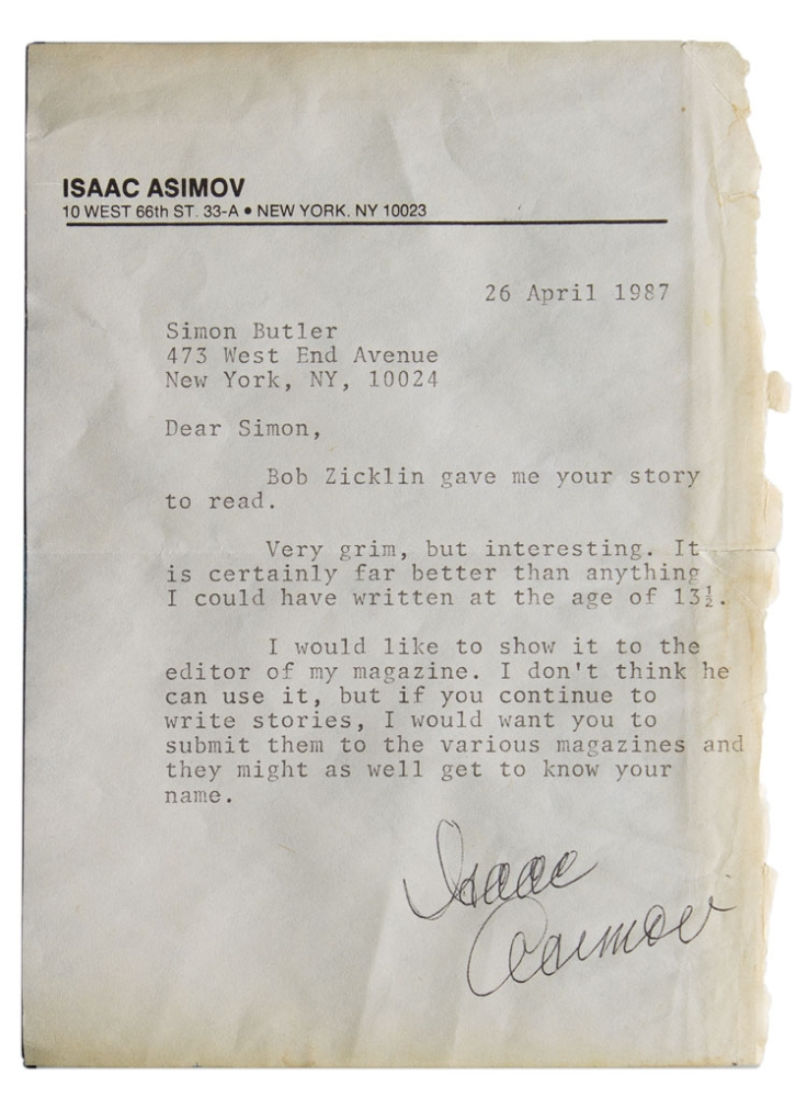"Typed Letter, signed (""Isaac Asimov""), 26 April 1987, a note of encouragement to a young fan. Asimov."