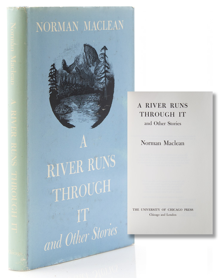 A River Runs through It and Other Stories. Norman Maclean.