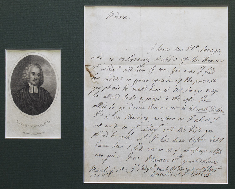 "Autograph letter, signed (""E. Young""), to [Lady Mary Wortley Montagu], regarding her patronage of Richard Savage. Edward Young."