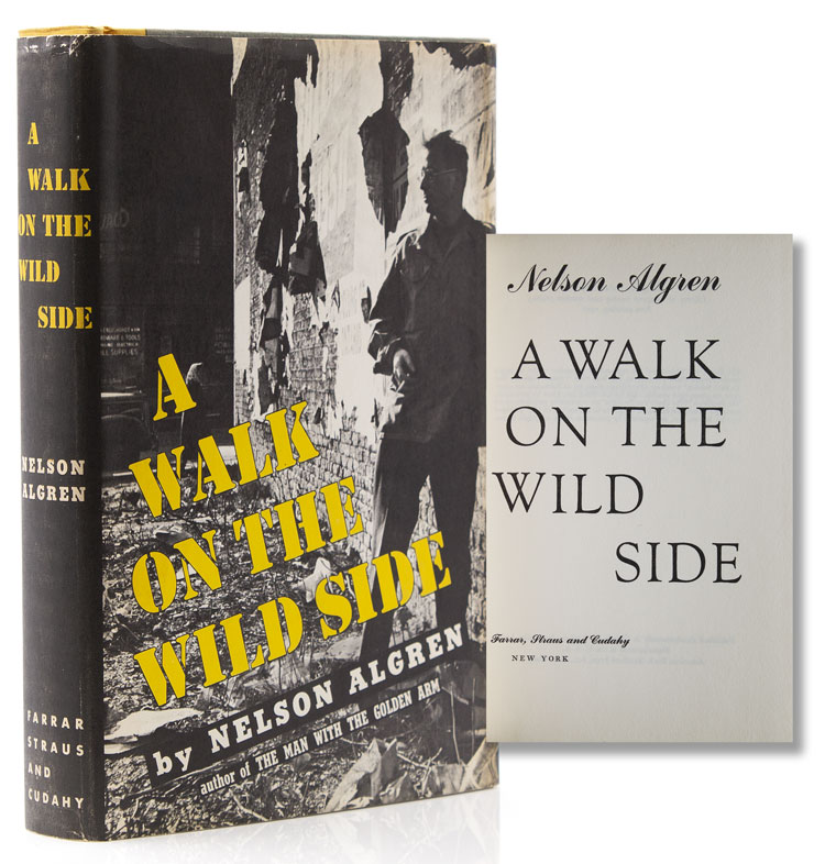 A Walk on the Wild Side. Nelson Algren.