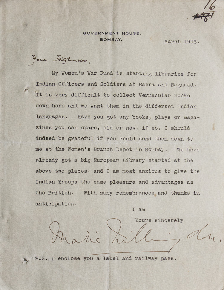 "Typed letter signed Lady Marie Willingdon (""Marie Willingdon"") to the Rajsaheb (""Your Highness""), requesting ""books, plays or magazines you can spare…"" for Indian Officers and Soldiers. British Raj, Marie Adelaide Freeman-Thomas Willingdon."