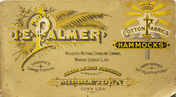 Illustrated Catalog, Price List and Treatise on Hammocks. Isaac E. Palmer.