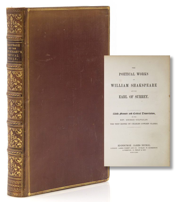 The Poetical Works of William Shakspeare [sic] and the Earl of Surrey. With memoir and critical dissertation, by the Rev. George Gilfillan. William Shakespeare.