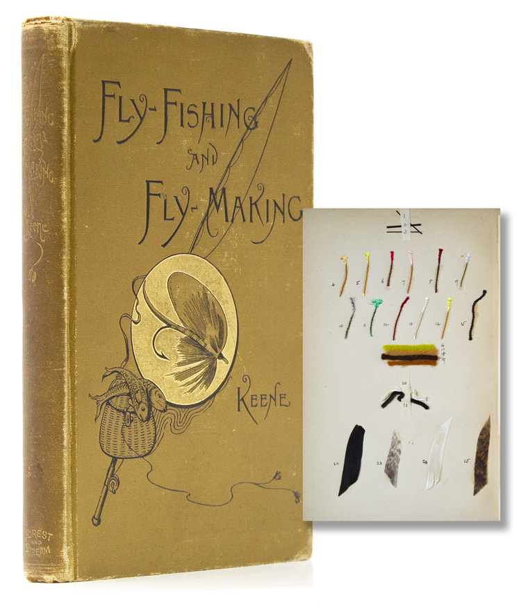 Fly-Fishing and Fly-Making for Trout, Bass, Salmon, Etc. J. Harrington Keene.