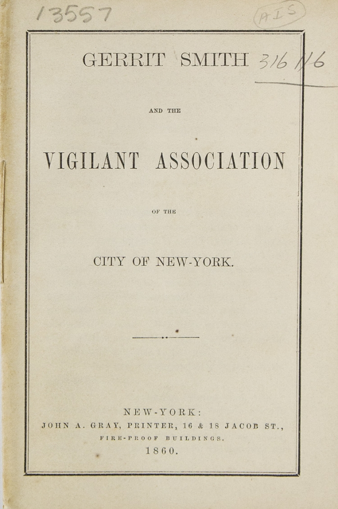 Gerrit Smith and the Vigilant Association of the City of New-York. Abolition.
