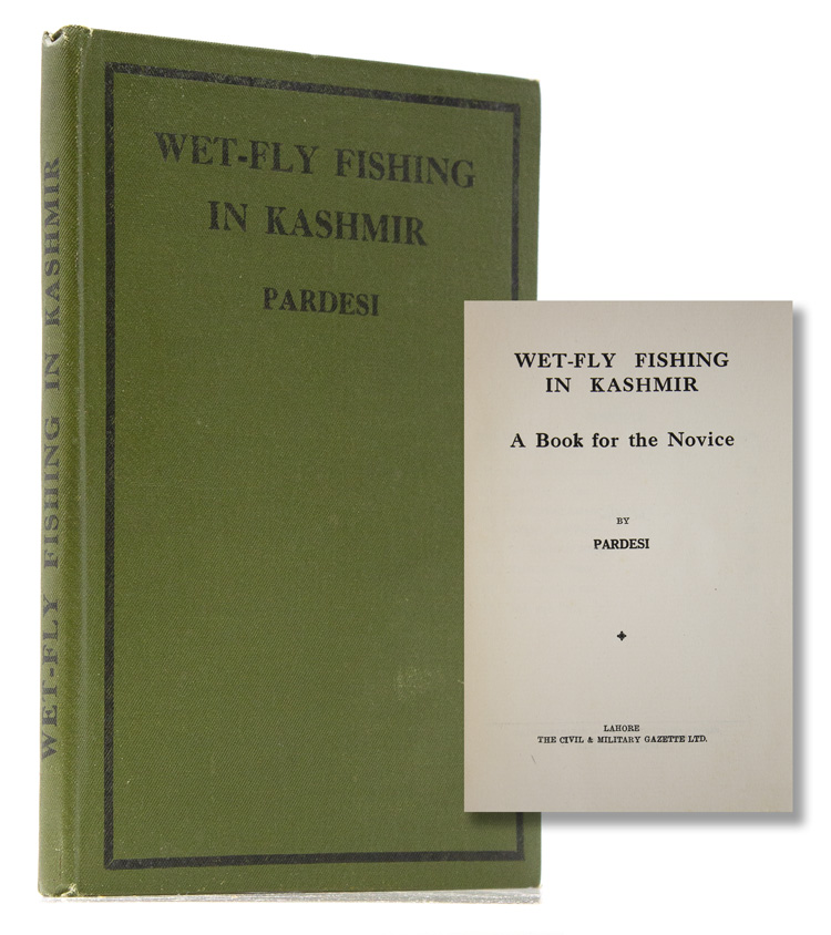 Wet-Fly Fishing in Kashmir. A Book for the Novice. Pardesi.