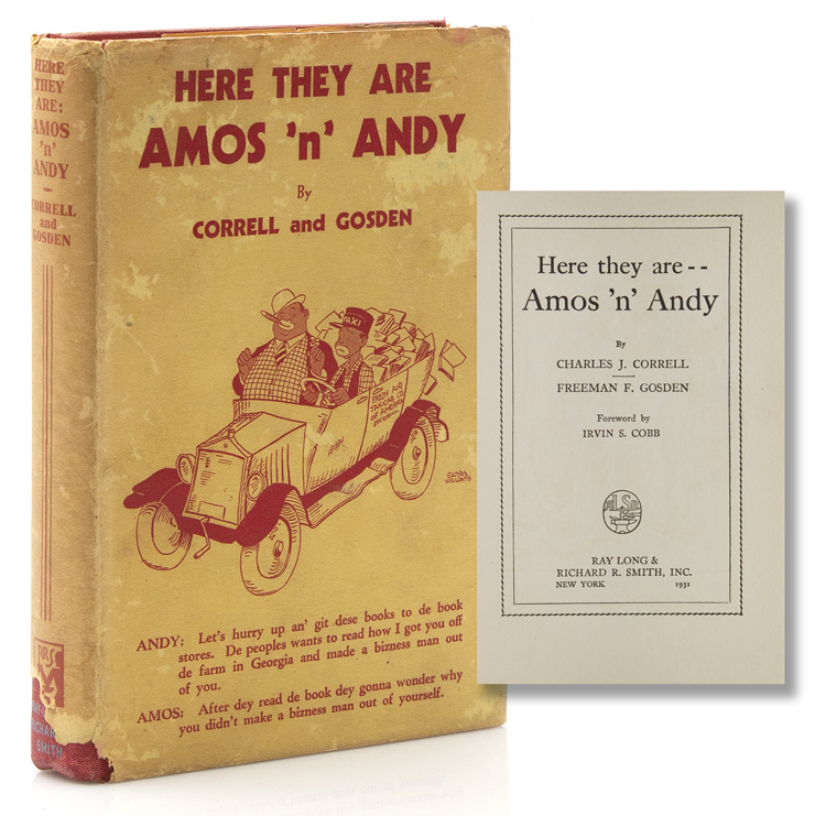 Here they are -- Amos 'n' Andy. Charles J. Correll, Freeman F. Gosden.