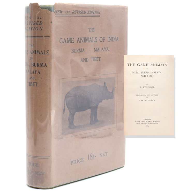 The Game Animals of India, Burma, Malaya and Tibet. Second Edition Revised by J.G. Dollman. R. Lydekker.
