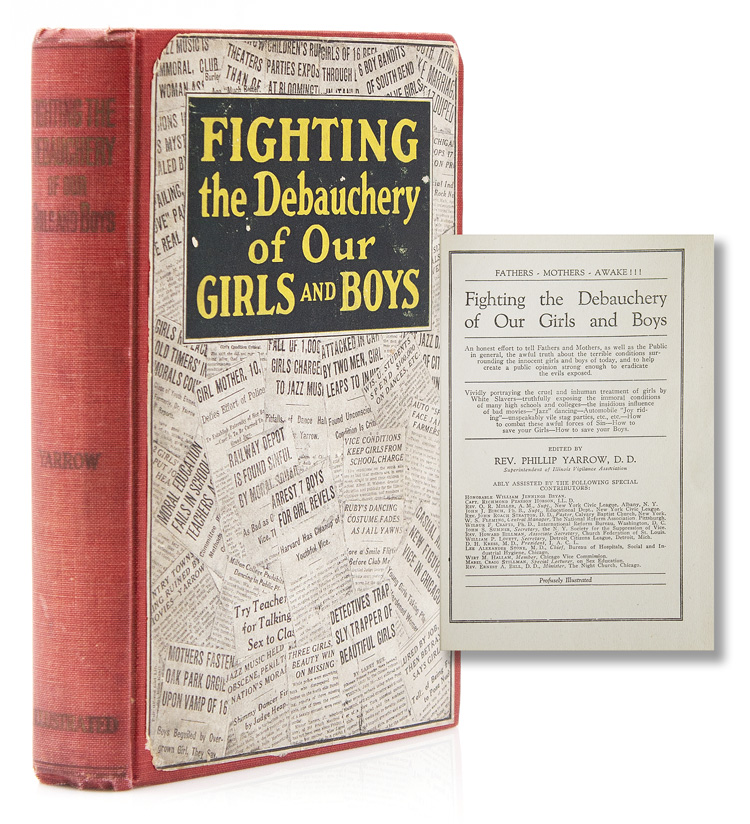 Fighting the Debauchery of Our Girls and Boys. Philip Yarrow.