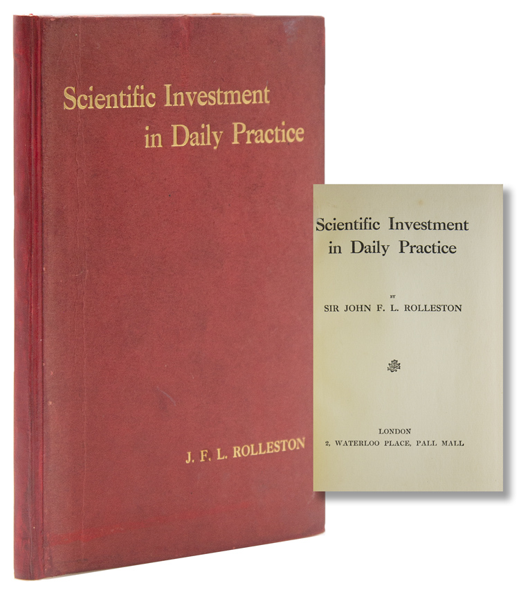 Scientific Investment in Daily Practice. Sir John F. L. Rolleston.