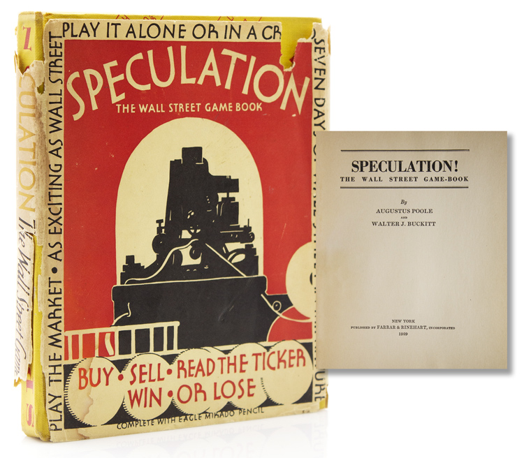Speculation! The Wall Street Game-Book. Augustus Poole, Walter J. Buckitt.
