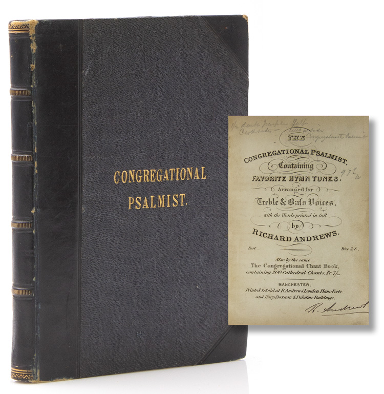 The Congressional Psalmist, Containing Favorite Hymn Tunes, arranged for Treble & Bass Voices, with the Words printed in full by. Richard Andrrews.