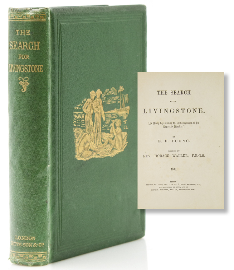 The Search for Doctor Livingstone [ a Diary Kept during the Investigation of his Reported Murder]. E. D. Young.